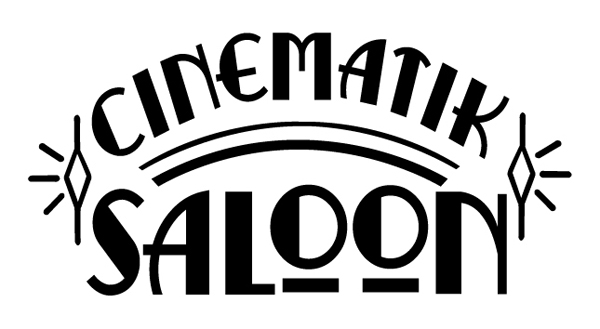 cinematik saloon